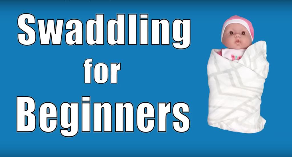 Swaddling for Beginners